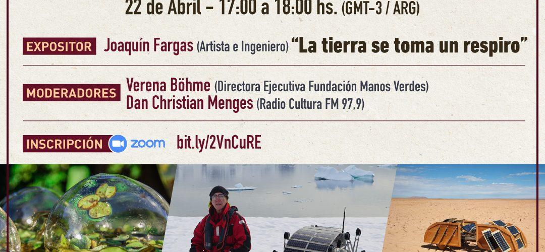 Conferencia «La Tierra se toma un respiro» con Joaquín Fargas