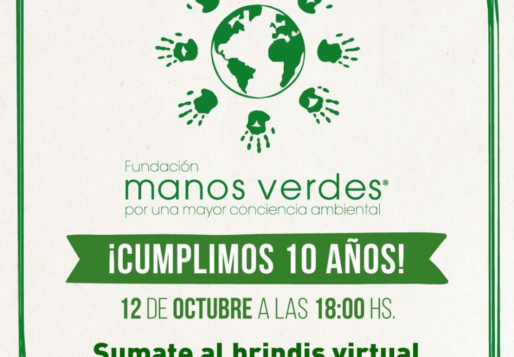 Brindis virtual 10 años Manos Verdes