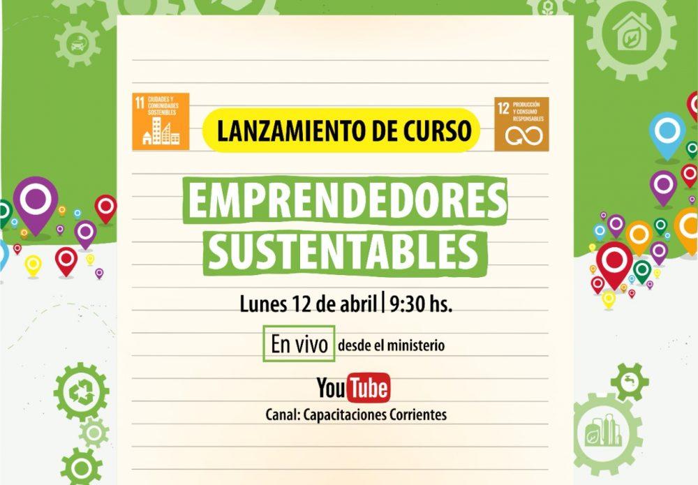 12/4, 9:30 hs Presentación del curso Emprendedores Sustentables Corrientes
