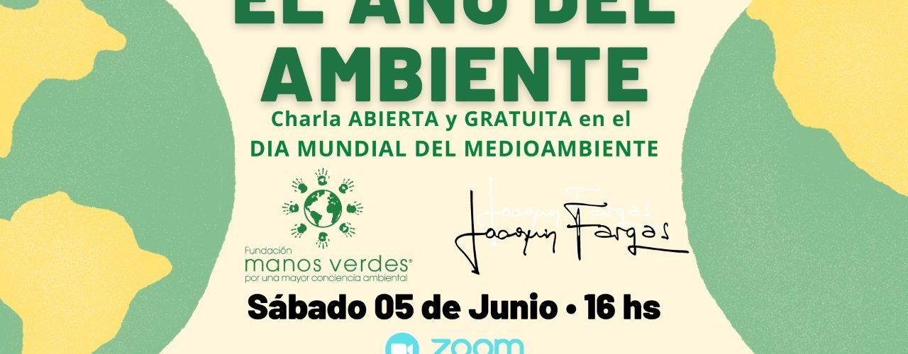 5/6 – REIMAGINA. RECUPERA. RESTAURA – Día Mundial del Ambiente con Joaquín Fargas