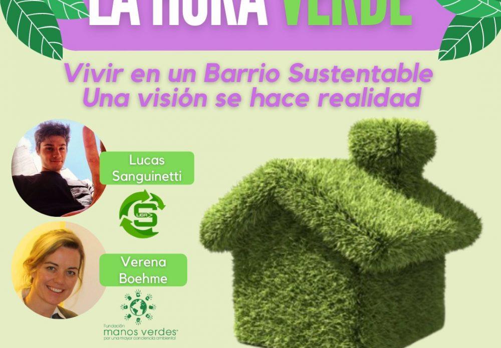 10/6 – La Hora Verde: Vivir en un barrio sustentable